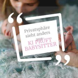 """US-Plattform """"Predictim"""" sucht mittels KI den """"perfekten Babysitter"""": Für Datenschützer ein No-Go 1"""
