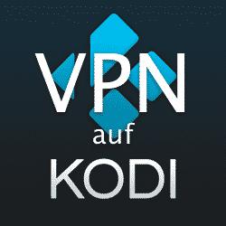 VPN auf Kodi